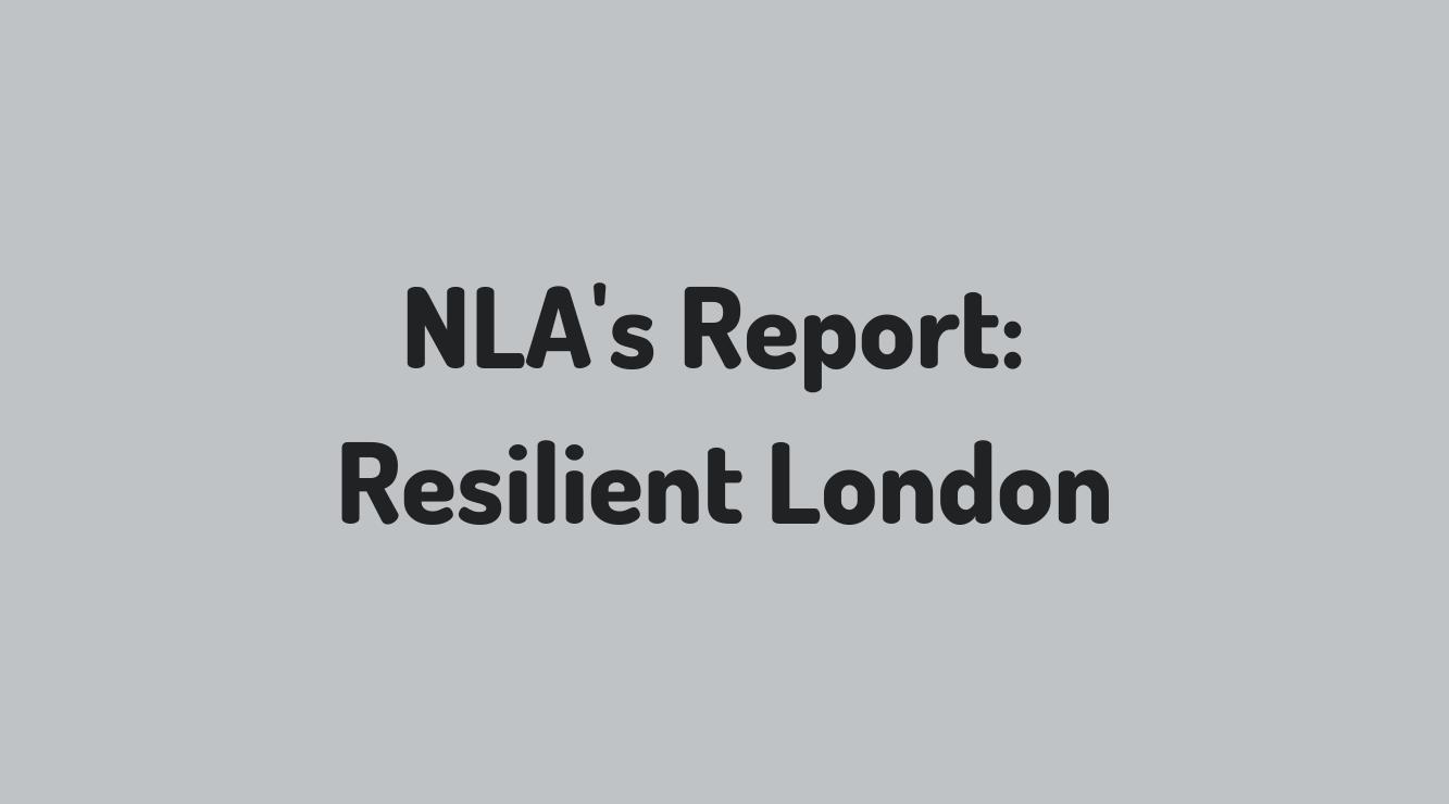 NLA's Report Resilient London (2)